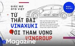 Giấc mơ ôtô của người Việt: Từ thất bại Vinaxuki tới tham vọng Vingroup