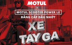 MOTUL Scooter Power LE - Đẳng cấp dầu nhớt xe tay ga
