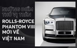 10 điều khác biệt của Rolls-Royce Phantom VIII vừa về Việt Nam