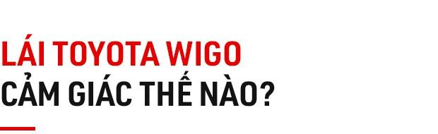 Chủ xe Kia Morning đánh giá Toyota Wigo: Phở ngon nhưng cơm mới phù hợp để ăn hàng ngày - Ảnh 3.