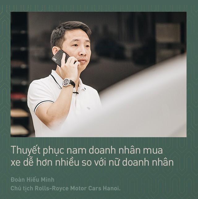 Chủ tịch Đoàn Hiếu Minh: Không có phụ nữ, chúng tôi không bán được xe Rolls-Royce tại Việt Nam - Ảnh 9.