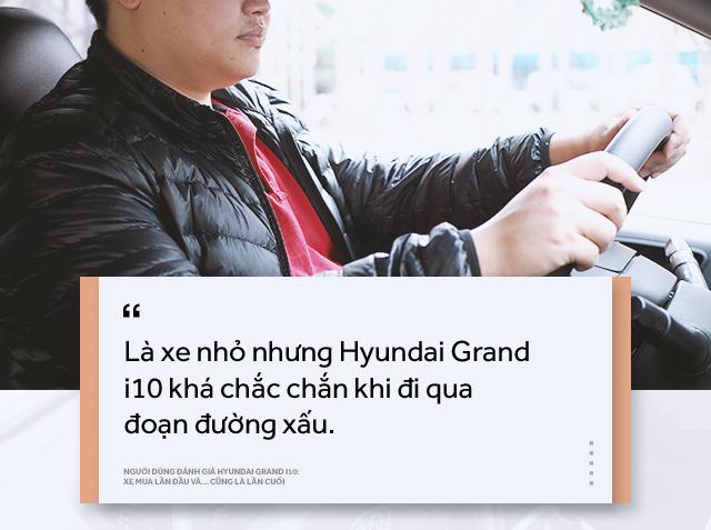 Người dùng đánh giá Hyundai Grand i10: Xe mua lần đầu và… cũng là lần cuối