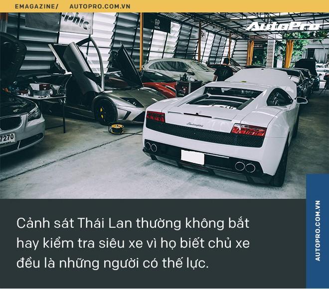 Tay chơi siêu xe khét tiếng Thái Lan: 'Chỉ những người kiếm tiền bất hợp pháp mới giấu kín chuyện sở hữu siêu xe' - Ảnh 24.