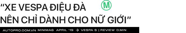 'Vespa nhanh tã' từ góc nhìn của chàng trai dùng xe Ý sau 5 năm chạy Honda Air Blade mãi không hỏng - Ảnh 9.