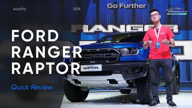 Đánh giá nhanh Ford Ranger Raptor: Siêu bán tải giá tầm trung gần 1,2 tỷ đồng tại Việt Nam