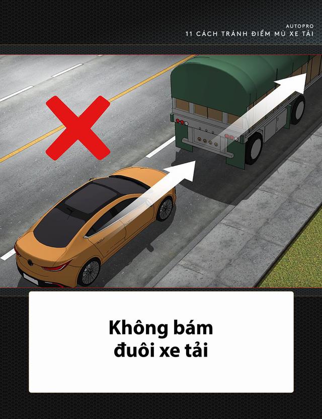 [Photo Story] 11 bí quyết lái xe sống còn bạn phải nhớ khi gặp xe tải - Ảnh 6.
