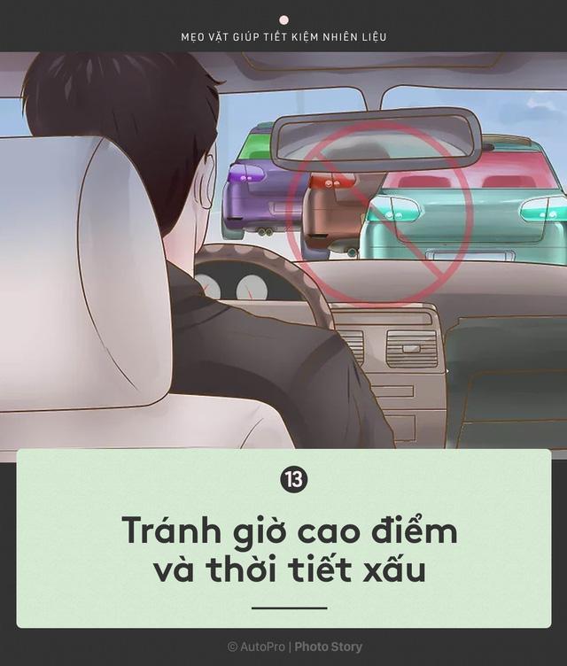 [Photo Story] Nắm được những nguyên tắc sau để lái xe ít hao xăng nhất - Ảnh 13.
