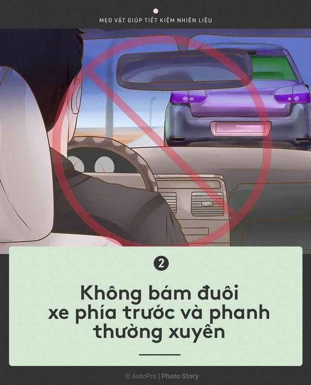 [Photo Story] Nắm được những nguyên tắc sau để lái xe ít hao xăng nhất - Ảnh 2.