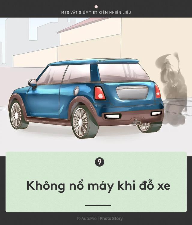 [Photo Story] Nắm được những nguyên tắc sau để lái xe ít hao xăng nhất - Ảnh 9.
