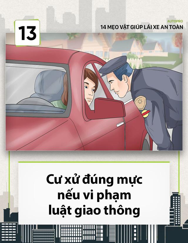 [Photo Story] 14 mẹo vặt giúp các tài non lái xe an toàn - Ảnh 13.