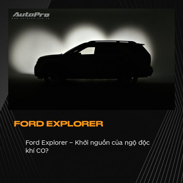 Tôi phát ốm vì Ford Explorer và câu chuyện đằng sau ít người biết đến - Ảnh 1.