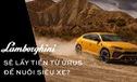 Lamborghini Urus: Siêu SUV ra đời từ bài toán kinh doanh