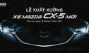 Sau Honda CR-V, Mazda CX-5 mới chốt ngày ra mắt Việt Nam
