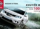 """Mua Nissan X-Trail trong tháng 2 được """"hời"""" 100 triệu Đồng"""