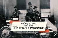 Từng học chui, người đàn ông này đã tạo nên Porsche huy hoàng như ngày nay