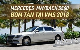 [Video] Xem trước Mercedes-Maybach S560 giá trên 11 tỷ sẽ ra mắt tại VMS 2018