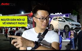 Phỏng vấn nhanh: Đánh giá cao nhưng khách Việt vẫn dè chừng VinFast Fadil