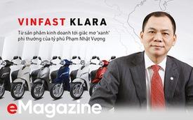 VinFast Klara: Từ sản phẩm kinh doanh tới giấc mơ 'xanh' phi thường của tỷ phú Phạm Nhật Vượng