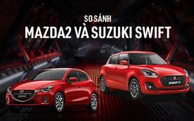 Chênh 50 triệu đồng, chọn Suzuki Swift hay Mazda2?