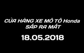 Honda Việt Nam chốt thời điểm khai trương showroom mô tô phân khối lớn đầu tiên