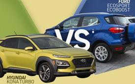 Chọn Hyundai Kona hay Ford EcoSport: Cuộc đấu công nghệ và giá bán tại Việt Nam