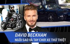 David Beckham sở hữu những mẫu xe đặc biệt nào?