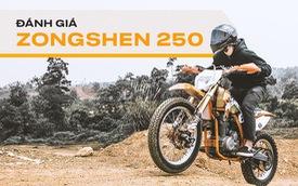 Đánh giá cào cào Zongshen 250: Đừng vội chê xe 'Tàu' khi bạn chưa chơi thử