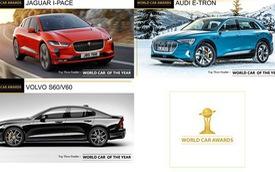 Chốt những ứng cử viên lọt vào chung kết giải Xe Thế giới của năm: Rất nhiều xe chờ ngày bán tại Việt Nam