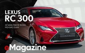 Đánh giá Lexus RC 300: Xe thể thao mang quá nhiều bất ngờ, đốn tim cả nữ giới
