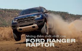 11 điểm 'chất' nhất của Ford Ranger Raptor lý giải cơn sốt siêu bán tải